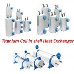 Titanium Coil in shell Heat Exchanger