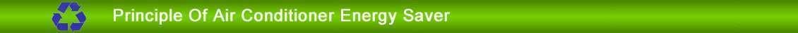 principe de climatiseur économiseur d'énergie