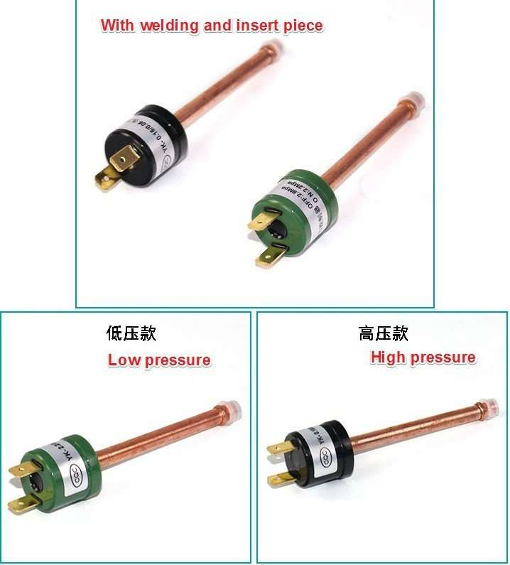 Pressure Switch HP and LP with welding and insert piece